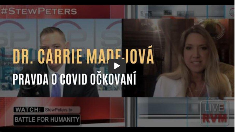 Dr. Carrie Madejová: Pravda o covid injekcích & Jaký je skutečný účel očkovací kampaně
