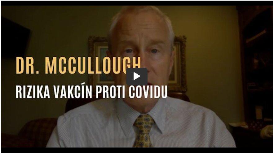 Dr. McCullough – O efektivní léčbě covidu a rizicích vakcín proti covidu